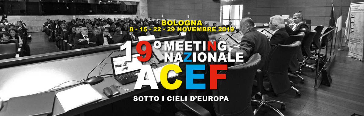 "Meeting ACEF 2019: a Bologna il meeting ""sotto i cieli d'Europa"""