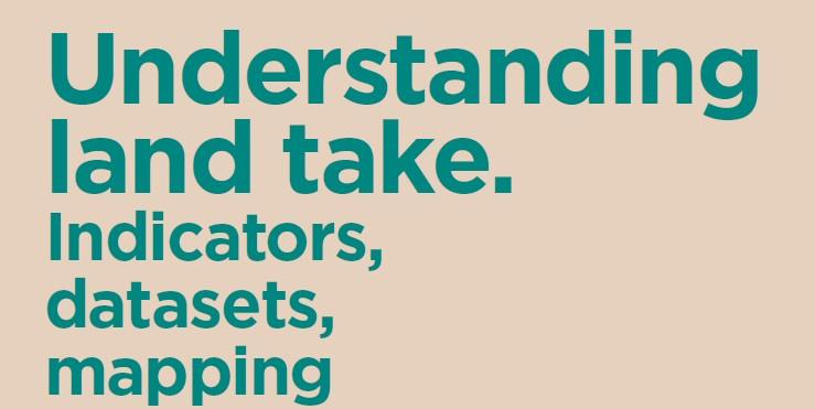 """A Bologna la conferenza internazionale """"Understanding Land Take"""""""