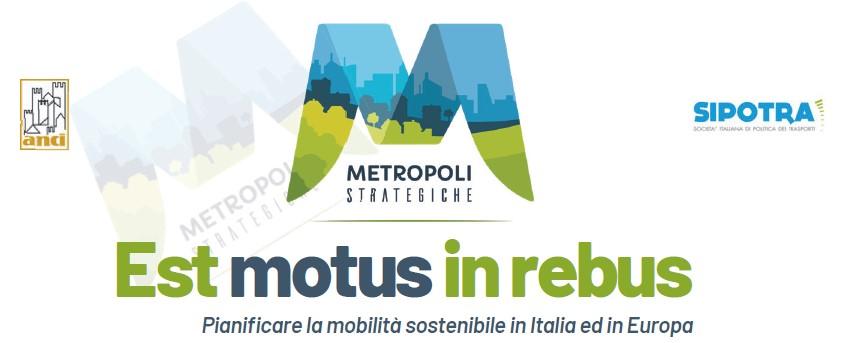 Est Motus in Rebus, convegno sui PUMS a Firenze il 29 novembre