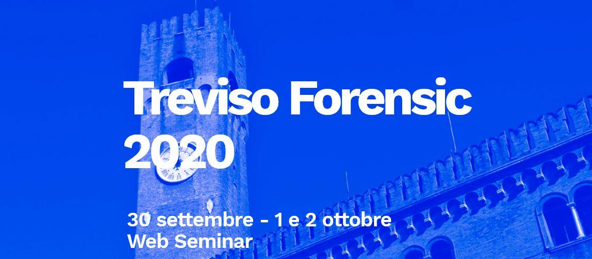 Al via le iscrizioni al web seminar Treviso Forensic 2020