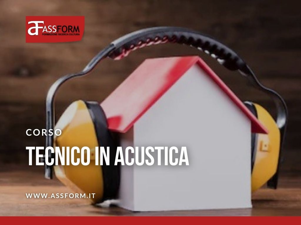 """In partenza il corso """"Tecnico competente in acustica"""" di ASSFORM"""