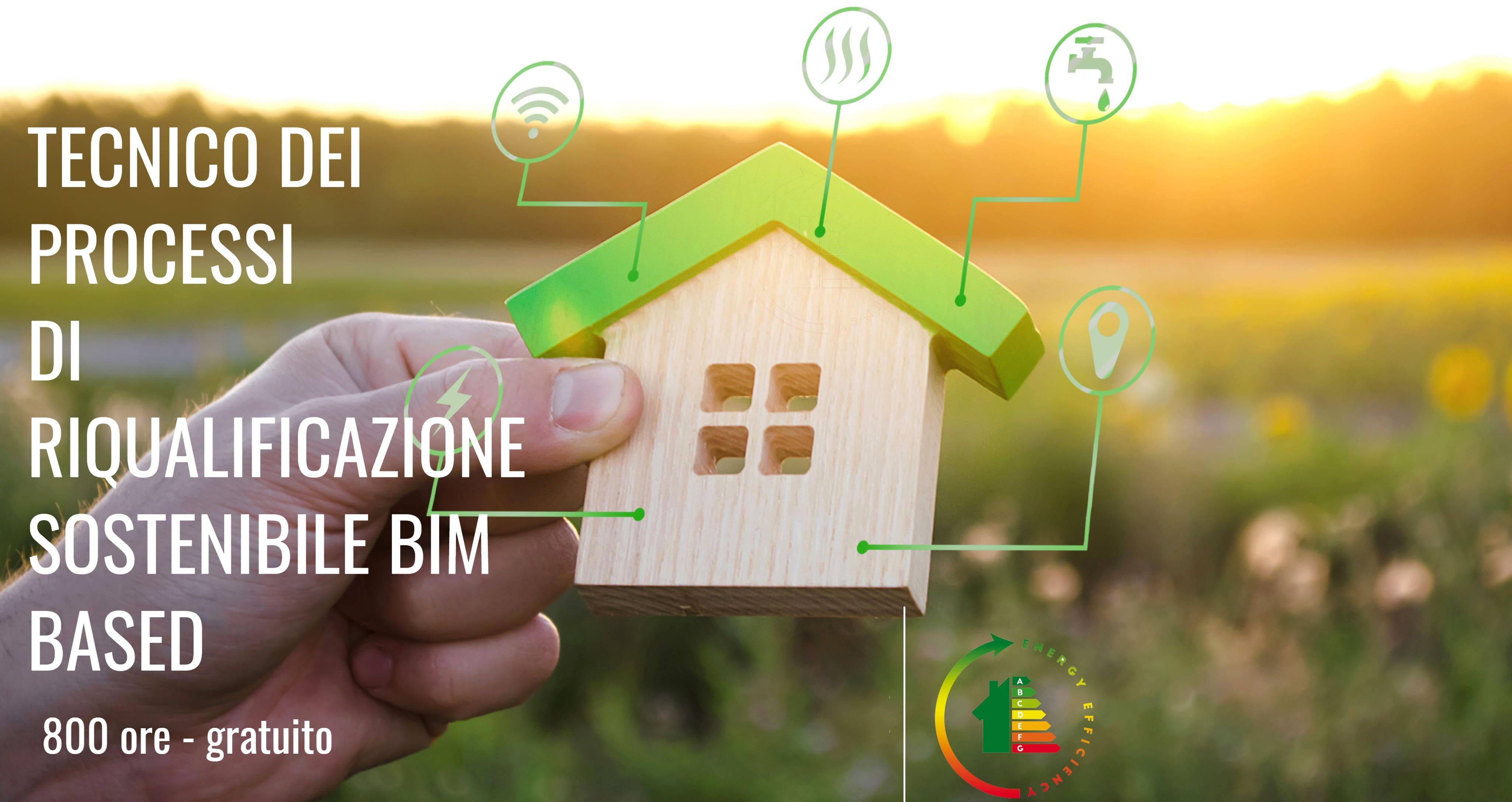 """Corso """"Tecnico dei processi di riqualificazione sostenibile BIM based"""""""